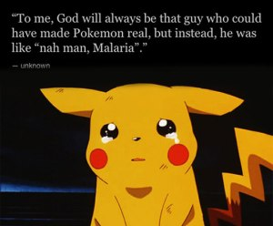 funny-God-Pokemon-thought-Malaria